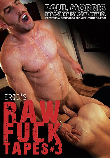 Eric's Raw Fuck Tapes 3