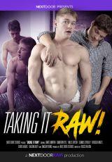 Taking It Raw