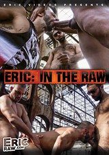 Eric: In The Raw