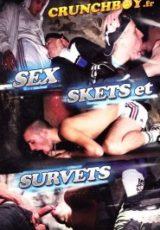 Sex Skets et Survets