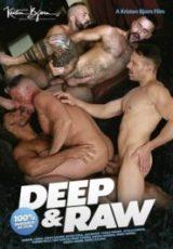Deep and Raw