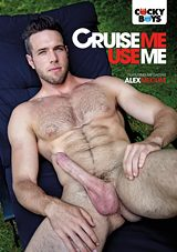 Cruise Me Use Me