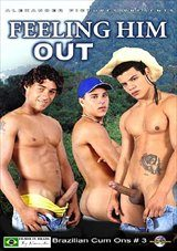 Feeling Him Out : Brazilian Cum Ons 3
