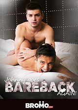 Johnny Goes Bareback Again