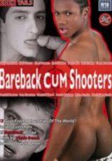 Bareback Cum Shooters