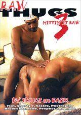 Raw Thugs 3