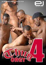 Thug Orgy 4