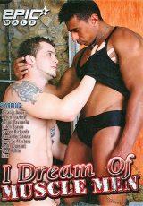 I Dream Of Muscle Men