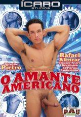 O Amante Americano (Rafael Alencar Gets Fucked)