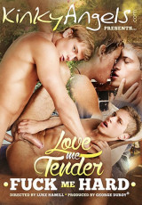 Love Me Tender – Fuck Me Hard