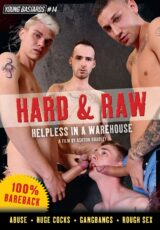 Hard And Raw: Helpless in a Warehouse