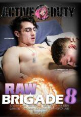 Raw Brigade 8