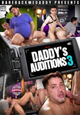 Daddy's Auditions 3