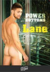 Power Bottoms: Lane