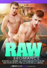 Raw Bromance